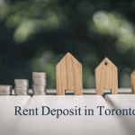 Rent Deposit in Toronto